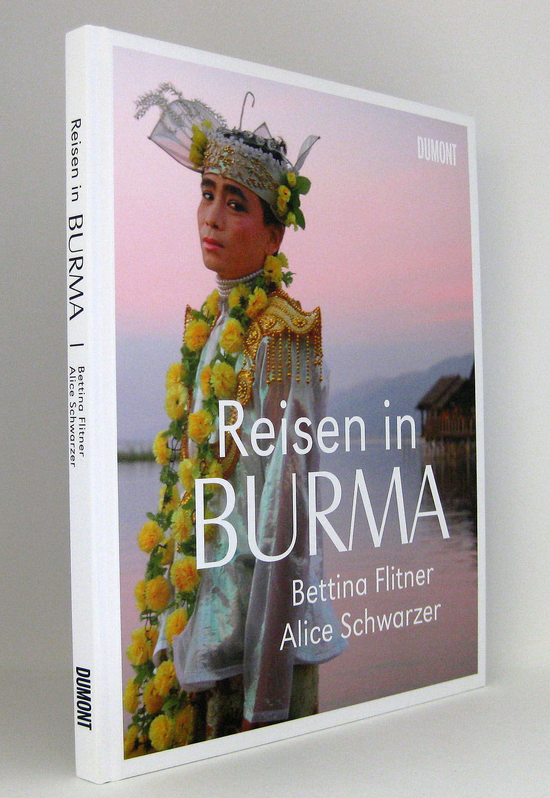 Reisen in Burma - Flitner, Bettina Schwarzer, Alice