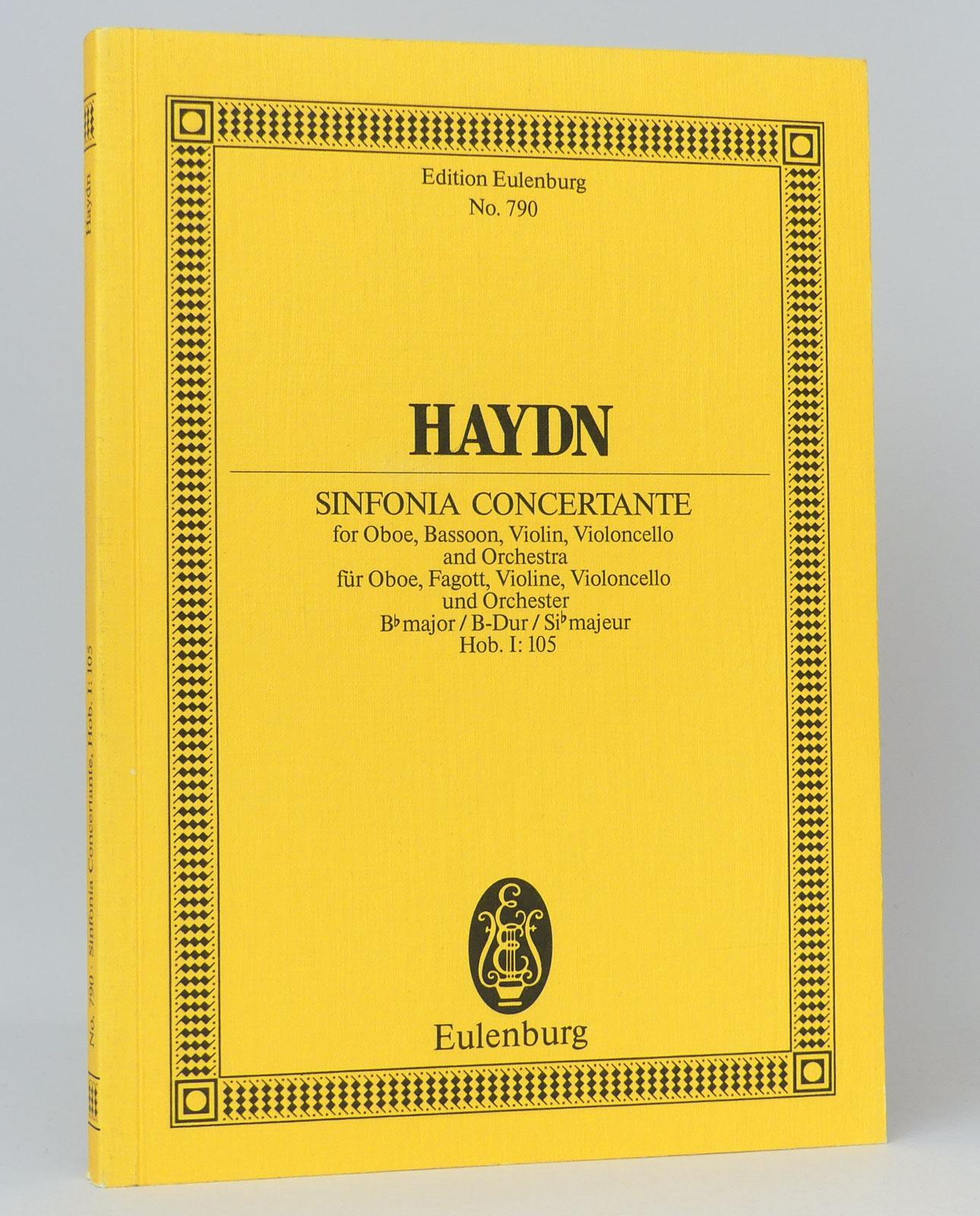 Symphonie Concertante für Oboe, Fagott, Violine, Violoncello und Orchester B-Dur: Hob. I: 105 : Studienpartitur : (Reihe: Edition Eulenburg, No. 790) - Haydn, Joseph Landon, Christa [Hg.]
