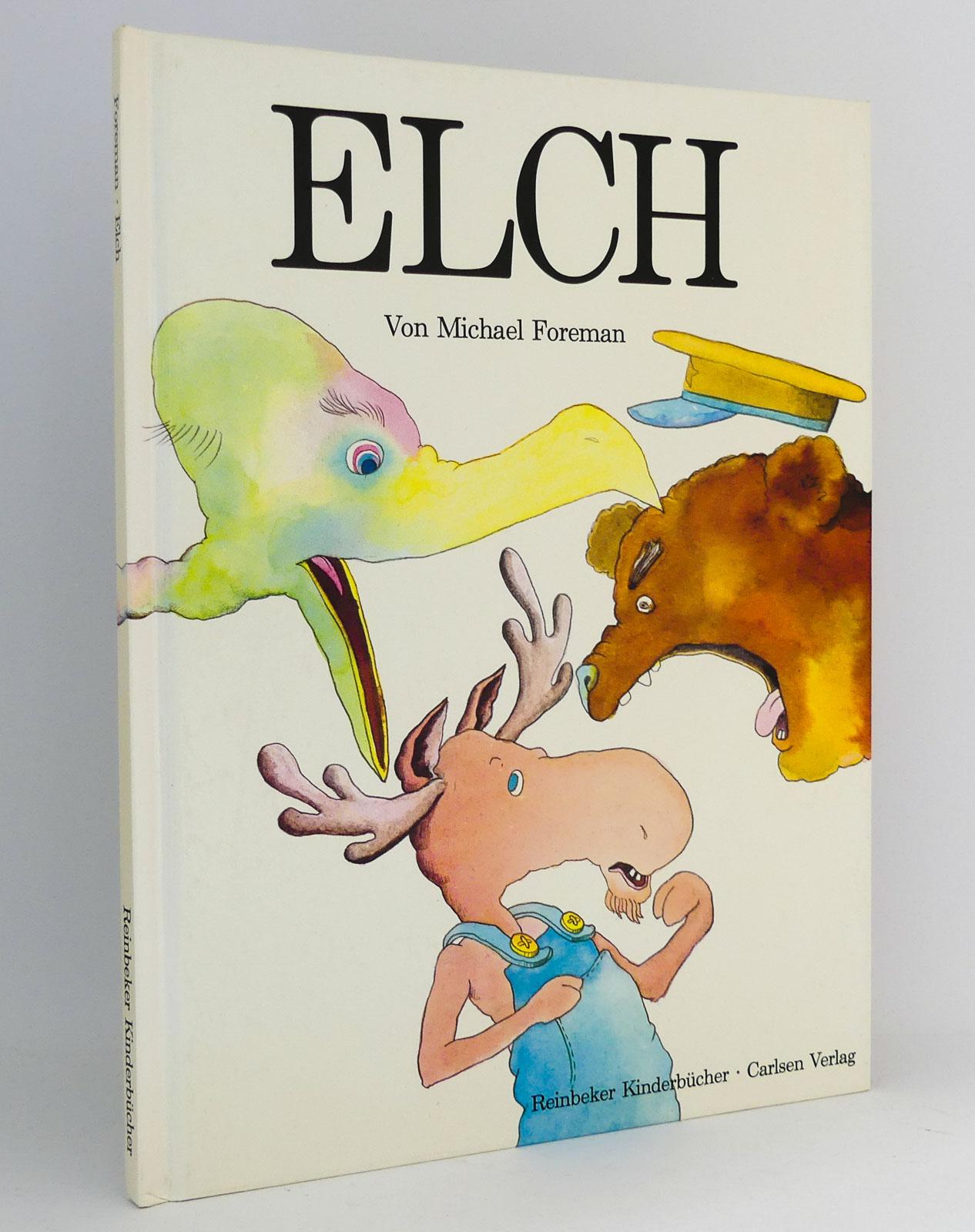 Elch : (Reihe: Reinbeker Kinderbücher) - Foreman, Michael
