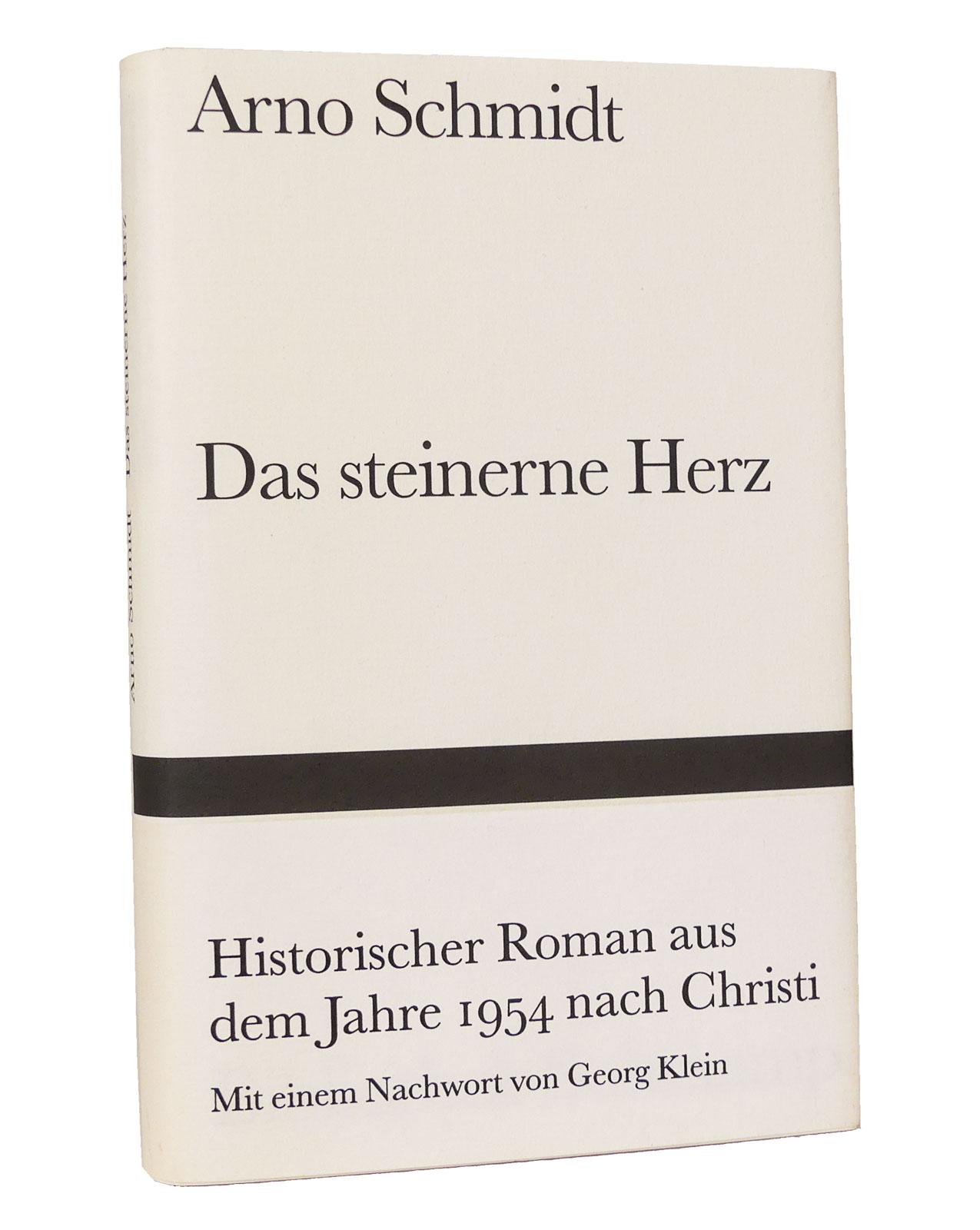 Das steinerne Herz : Historischer Roman aus dem Jahre 1954 nach Christi : Mit einem Nachwort von Georg Klein. (Reihe: Bibliothek Suhrkamp, Band 1353) - Schmidt, Arno
